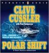 Polar Shift (Numa Files, #6) - Ron McLarty, Clive Cussler, Paul Kemprecos