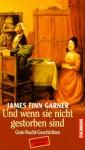 Gute Nacht Geschichten, Politically Correct - James Finn Garner