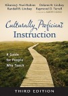 Culturally Proficient Instruction: A Guide for People Who Teach - Kikanza J. Nuri Robins, Delores B. Lindsey, Raymond D. Terrell, Randall B. Lindsey