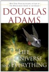 Life, the Universe and Everything (Hitchhikers Guide 3) - Douglas Adams