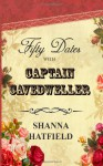 Fifty Dates with Captain Cavedweller - Shanna Hatfield