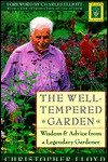 The Well-Tempered Garden - Christopher Lloyd, Charles Elliott