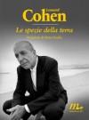 Le spezie della terra (Sotterranei) (Italian Edition) - Leonard Cohen, D. Abeni, De Cataldo, G.