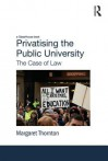 Privatising the Public University: The Case of Law - Margaret Thornton