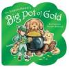 The Leprechaun's Big Pot of Gold - Patricia Reeder Eubank