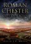 Roman Chester. David J.P. Mason - David J.P. Mason