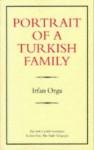 Portrait Of A Turkish Family - Irfan Orga