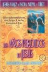 Los Anos Perdidos De Jesus/ The Lost Years of Jesus: Jesus Viajo a India, Nepal y Tibet - Elizabeth Clare Prophet