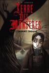 L'enfant trouvé (Terre des Monstres, #1) - D.M. Cornish