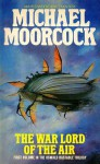 The Warlord Of The Air - Michael Moorcock