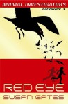 Red Eye (Animal Investigators) - Susan Gates