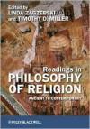 Readings in Philosophy of Religion - Linda T. Zagzebski, Timothy D. Miller