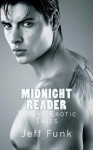 Midnight Reader: Twelve Erotic Tales - Jeff Funk