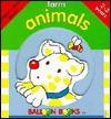 Balloon: Peek-A-Boo Books: Farm Animals - Sterling/Balloon, Sterling Publishing, Sterling/Balloon
