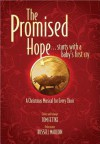 The Promised Hope: ...Starts with a Baby's First Cry - Russell Mauldin, Tom Fettke