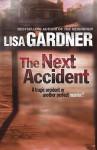 The Next Accident. - Lisa Gardner