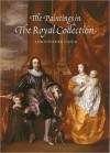The Paintings In The Royal Collection: A Thematic Exploration - Christopher Lloyd