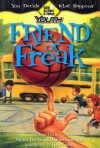 Friend or Freak - Allison Bottke, Heather Gemmen