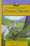 Evans Above (Constable Evans Mysteries, #1) - Rhys Bowen