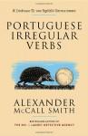 Portuguese Irregular Verbs (Portuguese Irregular Verbs, #1) - Alexander McCall Smith, Iain Mcintosh