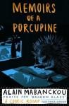 Memoirs of a Porcupine. Alain Mabanckou - Alain Mabanckou