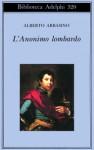 L'Anonimo lombardo - Alberto Arbasino