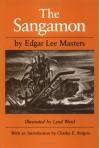 The Sangamon (Prairie State Books) - Edgar Lee Masters, Lynd Ward