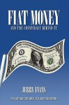 Fiat Money and the Conspiracy Behind It - Jerry Evans