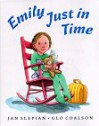 Emily Just in Time - Jan Slepian