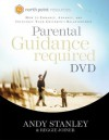 Parental Guidance Required DVD - Andy Stanley, Reggie Joiner
