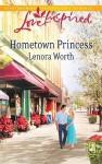 Hometown Princess - Lenora Worth