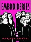 Embroideries Embroideries - Marjane Satrapi