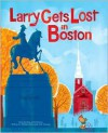 Larry Gets Lost in Boston - Michael Mullin, John Skewes
