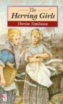 The Herring Girls - Theresa Tomlinson