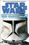 The Clone Wars: Star Wars - Karen Traviss