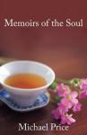 Memoirs of the Soul - Michael Price