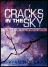 The Cellar Jar (Cracks in the Sky, #3) - Ryan Notch
