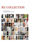RE:COLLECTION: Selected Works from The Studio Museum in Harlem - Thelma Golden