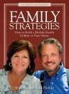NOT A BOOK Family Strategies: How to Build a Healthy Family Culture in Your Home - NOT A BOOK