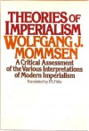 Theories Of Imperialism - Wolfgang J. Mommsen