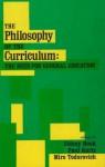The Philosophy of the Curriculum - Sidney Hook, Paul Kurtz
