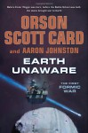 Earth Unaware - Orson Scott Card, Aaron Johnston