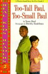 Too-Tall Paul, Too-Small Paul - Susan Hood