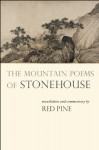 The Mountain Poems of Stonehouse - Stonehouse, Red Pine
