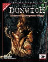 H.P. Lovecraft's Dunwich: Return to the Forgotten Village (Call of Cthulhu Roleplaying, 8802) - Keith Herber