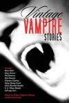 Vintage Vampire Stories - Robert Eighteen-Bisang, Richard Dalby