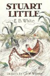Stuart Little - E. B. White, Garth Williams Illus