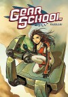 Gear School Volume 2 - Adam Gallardo, Nuria Peris, Sergio Sandoval, Estudio Fenix
