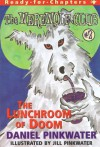 The Lunchroom of Doom - Daniel Pinkwater, Jill Pinkwater