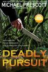 Deadly Pursuit - Michael Prescott